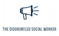 The Disgruntled Social Worker